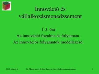 Innováció és vállalkozásmenedzsement