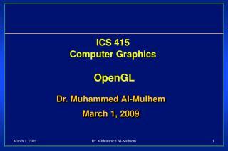 ICS 415 Computer Graphics OpenGL