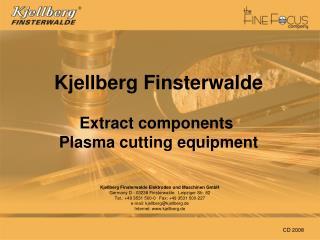 Kjellberg Finsterwalde Elektroden und Maschinen GmbH