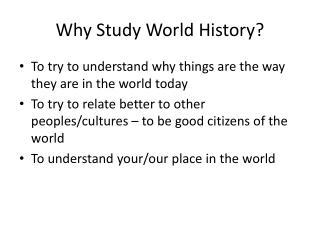 Why Study World History