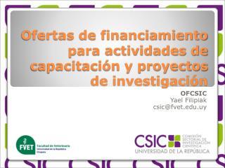 Ofertas de financiamiento para actividades de capacitaci�n y proyectos de investigaci�n