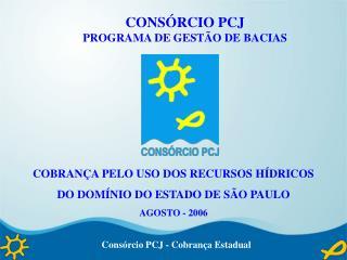 Consórcio PCJ - Cobrança Estadual