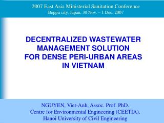 DECENTRALIZED WASTEWATER MANAGEMENT SOLUTION  FOR DENSE PERI-URBAN AREAS  IN VIETNAM
