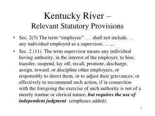 Kentucky River    Relevant Statutory Provisions
