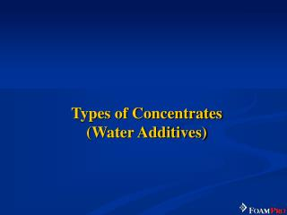 Types of Concentrates (Water Additives)