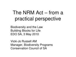 The NRM Act – from a practical perspective