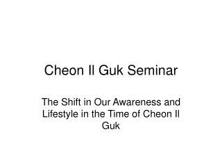 Cheon Il Guk Seminar
