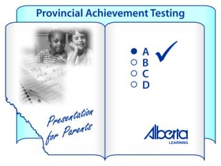 Provincial tests tell parents: