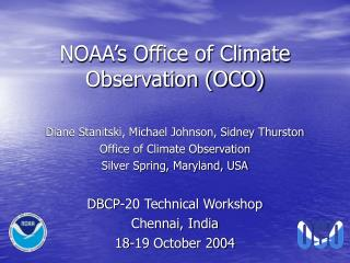 NOAA's Office of Climate Observation (OCO)