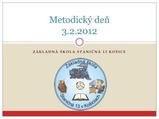 Metodický deň 3.2.2012
