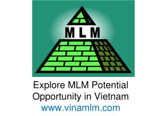 Explore MLM Potential Opportunity in Vietnam vinamlm