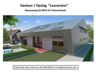 """Kantoor / Opslag  """"Laurensius""""   Nassauweg 20 4453 VJ S-Heerenhoek"""