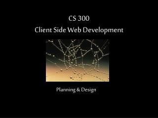 CS 300 Client Side Web Development