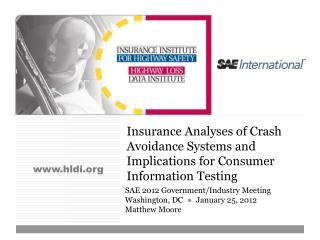 Insurance Analyses of Crash Avoidance Systems and Implications for Consumer Information Testing