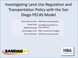 Investigating Land Use Regulation and Transportation Policy with the San Diego PECAS Model