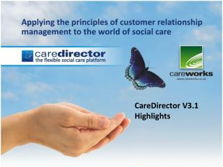 CareDirector V3.1 Highlights