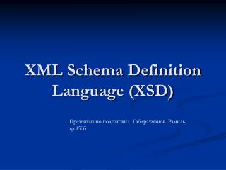 XML Schema Definition Language (XSD)