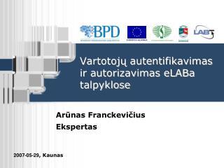 Vartotojų autentifikavimas ir autorizavimas eLABa talpyklose