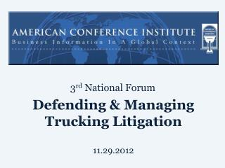 Defending & Managing Trucking Litigation