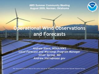 Operational Wind Observations and Forecasts