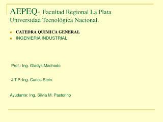 AEPEQ-  Facultad Regional La Plata Universidad Tecnológica Nacional.