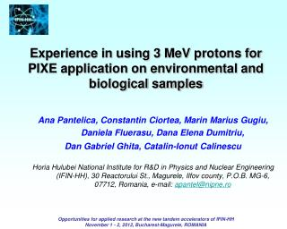 Experience in using 3 MeV protons for PIXE application on environmental and biological samples