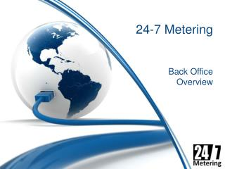 24-7 Metering