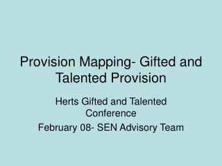 Provision Mapping- Gifted and Talented Provision