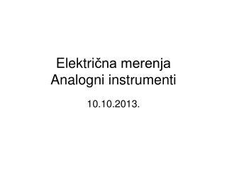 Elektri čna merenja Analogni instrumenti