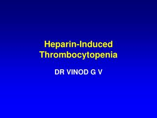 Heparin-Induced Thrombocytopenia
