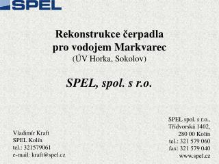 Rekonstrukce ?erpadla  pro vodojem Markvarec (�V Horka, Sokolov) SPEL, spol. s r.o.