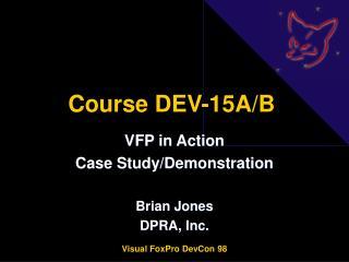 Course DEV-15A/B