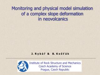 Monitoring and physical model simulation  of a complex slope deformation  in neovolcanics