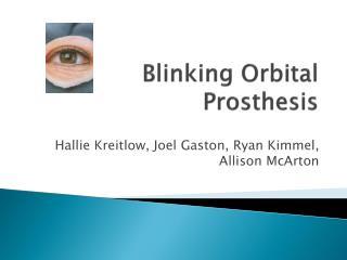 Blinking Orbital Prosthesis