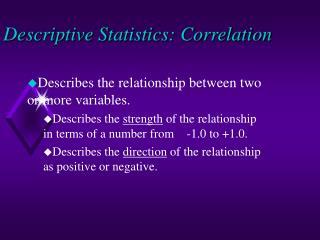 Descriptive Statistics: Correlation