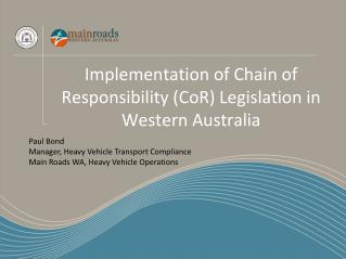 Implementation of Chain of Responsibility (CoR) Legislation in Western Australia