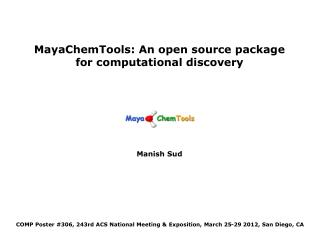 MayaChemTools: An open source package for computational discovery Manish Sud