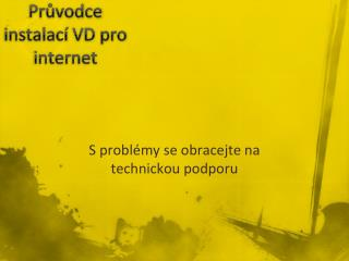 Průvodce instalací VD pro internet