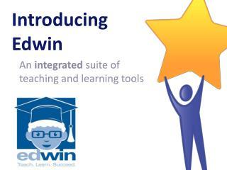 Introducing  Edwin