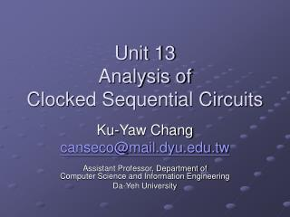 Unit 13 Analysis of Clocked Sequential Circuits