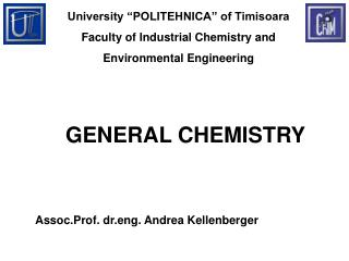University  POLITEHNICA  of Timisoara Faculty of Industrial Chemistry and  Environmental Engineering