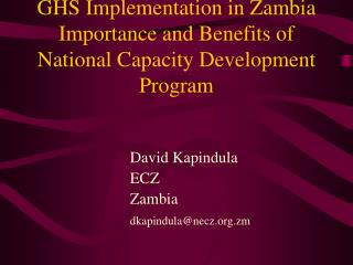 GHS Implementation in Zambia Importance and Benefits of National Capacity Development Program
