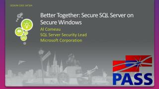 Better Together: Secure SQL Server on Secure Windows