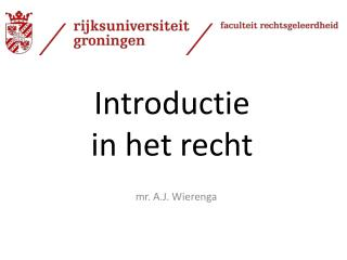Introductie  in het recht