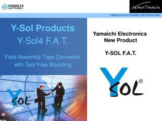 Y-Sol Products Y-Sol4 F.A.T. Field Assembly Type Connector  with Tool Free Mounting