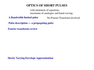 Pulse description --- a propagating pulse