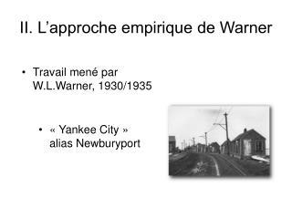 II. L'approche empirique de Warner