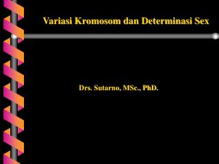 Drs. Sutarno, MSc., PhD.