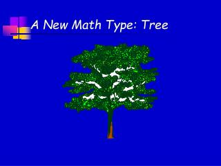 A New Math Type: Tree