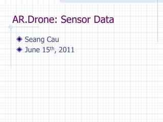 AR.Drone: Sensor Data